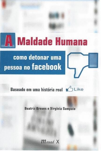Beatriz Neves escreveu o livro para desabafar das milhares de agressões verbais que foi vítima na internet