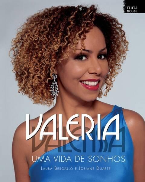 Valeria Valenssa lança o livro no Rio na terça-feira, na quarta em São Paulo e quinta em Brasília / Fonte: divulgação