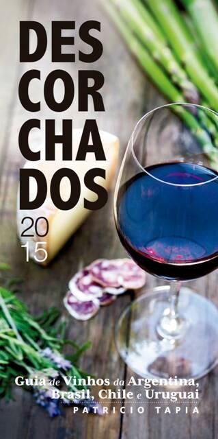 """A capa do """"Descorchados 2015"""": livro é referência para vinhos da América Latina/ Foto: divulgação"""