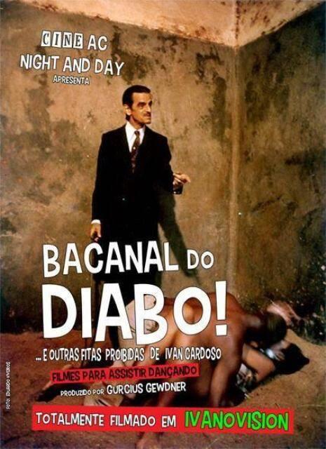 """Ivan Cardoso, o mestre do terrir, no alto, e o cartaz de """"O bacanal do diabo"""", acima / Fotos: divulgação"""