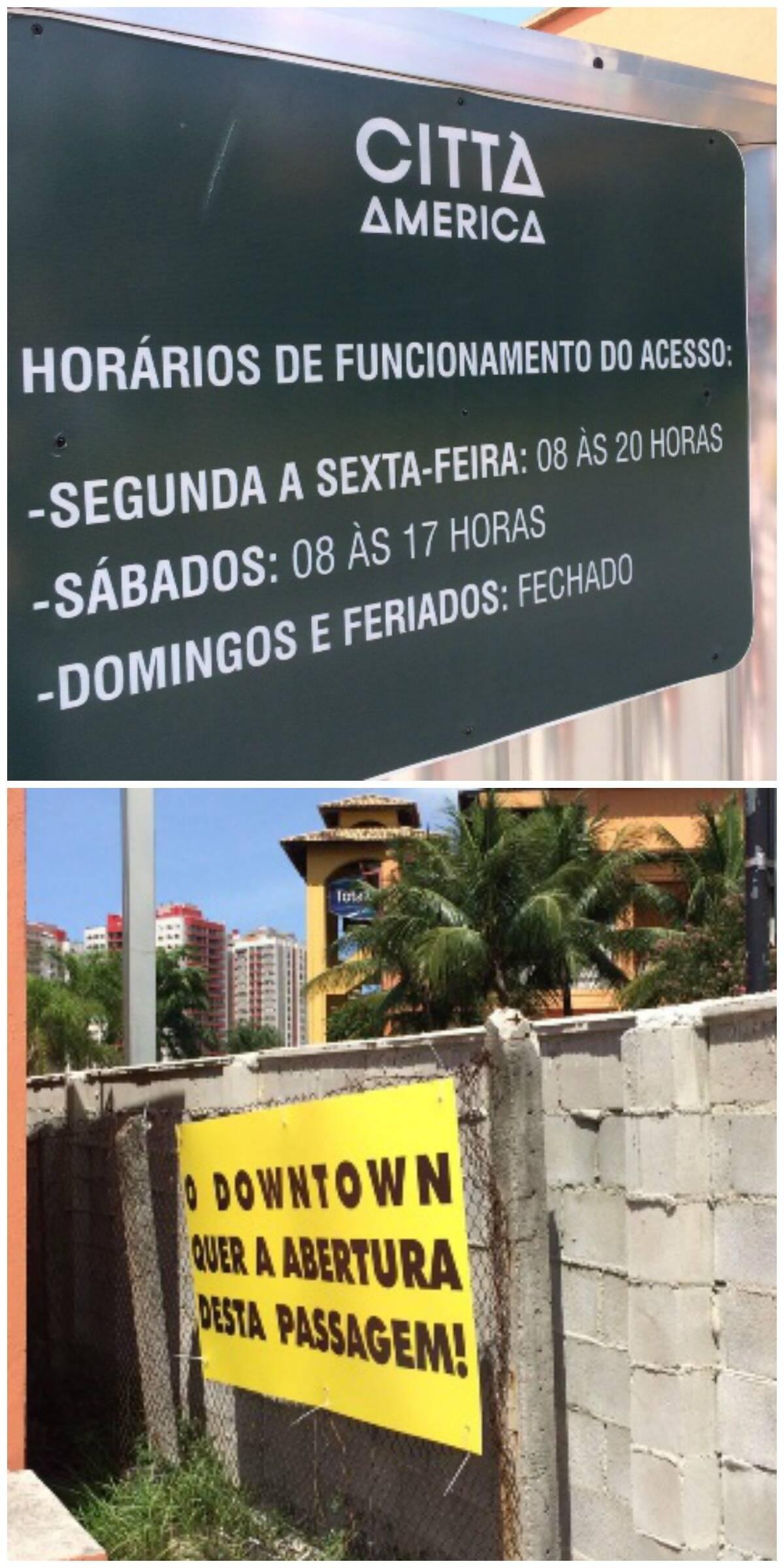 Batalha das placas: no alto, o cartaz do Città, restringindo o horário de circulação; acima, o recado do shopping Downtown / Fotos: divulgação