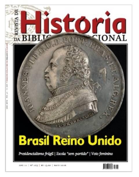 A capa da edição da Revista de História da Biblioteca Nacional que está nas bancas / Foto: divulgação