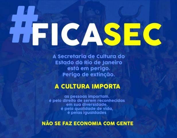 Movimento #FICASEC: audiência com Pezão está sendo pedida para que o governador volte atrás na fusão da Secretaria de Cultura com outra / Foto: divulgação