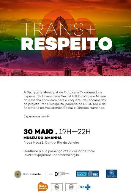 Trans + Respeito: projeto vai ser lançado nesta terça-feira (30/05), às 19:30, o lançamento, no Museu do Amanhã