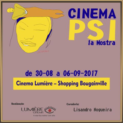 1ª Mostra de Cinema Psi: com participação de nomes do Rio e de São Paulo - arte do cartaz é de Siron Franco